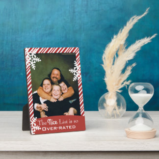 """""""The Nice List Is So Overrated"""" Christmas Plaque"""