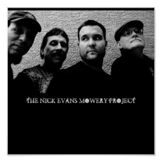 THE NICK EVANS MOWERY PROJECT POSTER