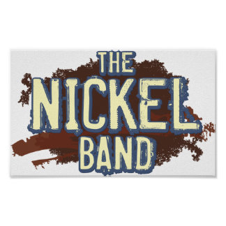 "The Nickel Band Poster 24"" x 20"""