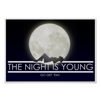 The Night Is Young, Go Get 'Em! Poster