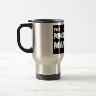 The NIght Mayors Travel Mug