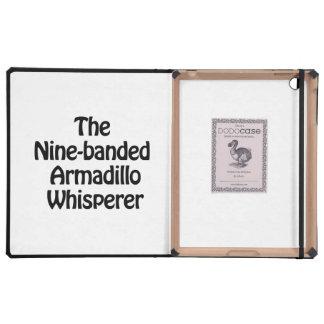 the nine banded armadillo whisperer iPad covers
