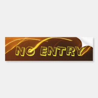 The No Entry Bumper Sticker