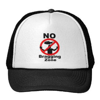 The NO Hats: NO Bragging Zone