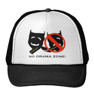 The NO Hats NO Drama Zone