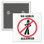 The no symbol No Girls a pictogram not permitted 2 Inch Square Button