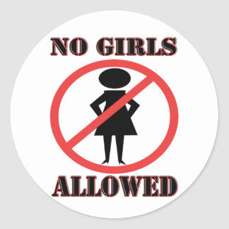 The no symbol pictogram No Girls Allowed Classic Round Sticker