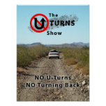 The No UTurns NO Turning Back Poster