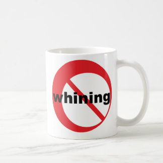 the no whining mug