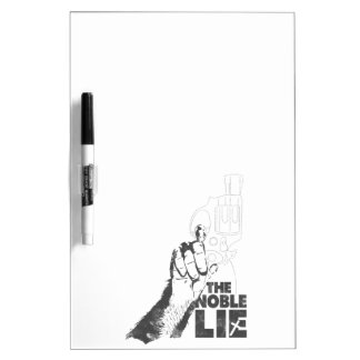 The Noble Lie Dry Erase Board