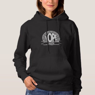 The Nope Hoodie for Her
