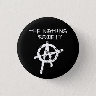 The Nothing Society Pinback Button