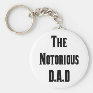 The Notorious D.A.D Key Chain