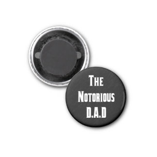 The Notorious D.A.D Magnet
