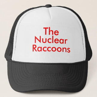 The  , Nuclear, Raccoons Trucker Hat