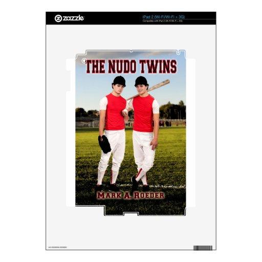 The Nudo Twins iPad 2 Skins