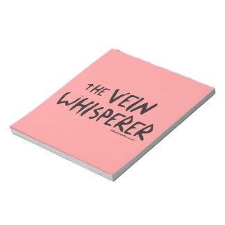The Nurse Vein Whisperer Notepad