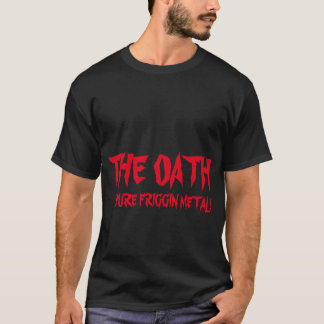 The Oath with Johnny Thrash T-Shirt