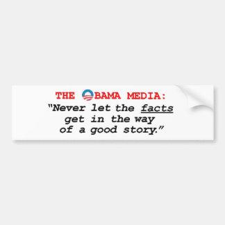 The Obama Media Bumper Sticker