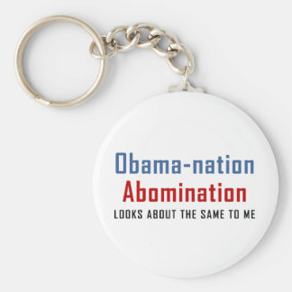 The Obama nation is an Abomination Keychain
