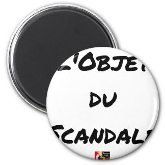 The OBJECT OF the SCANDAL - Word games - François Magnet