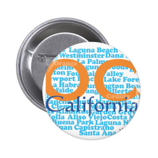 The OC - Orange County California Pinback Button