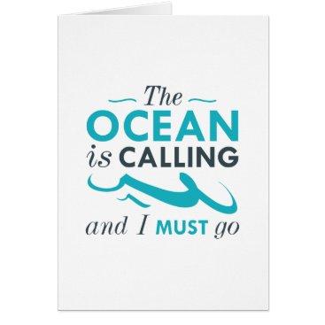 Beach Themed The Ocean Is Calling Card