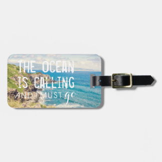 The Ocean is Calling - Maui Coast | Luggage Tag