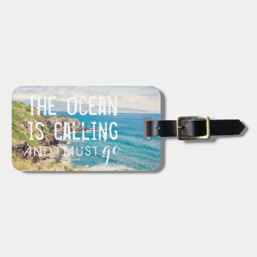The Ocean is Calling - Maui Coast Luggage Tag