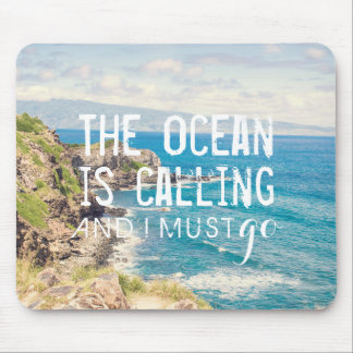 The Ocean is Calling - Maui Coast   Mousepad