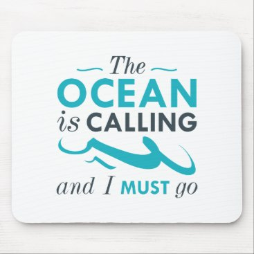 Beach Themed The Ocean Is Calling Mouse Pad