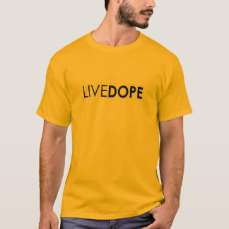 The Official LiveDope Mens Tee!  Get it now! T-Shirt