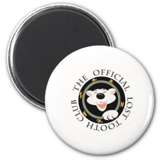 The Official Lost Tooth Club Magnet