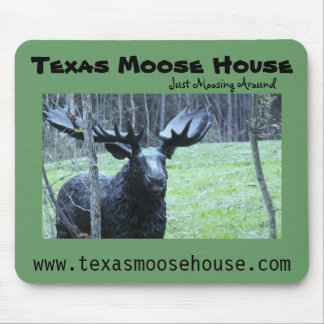 """The Official """"Texas Moose House"""" Moose Pad Mouse Pad"""
