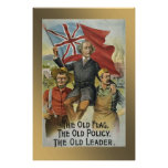 """""""The Old Flag - The Old Policy - The Old Leader"""" Poster"""