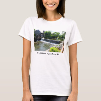 The Old Mill, Pigeon Forge, TN T-Shirt