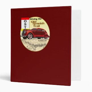 The Old Spanish Trail - Historic Auto Trail Binder