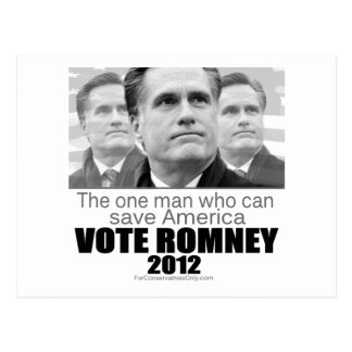 The One Man Who Can Save America - Romney 2012 Postcard