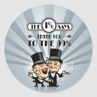 The One Percent Says Thank You Classic Round Sticker