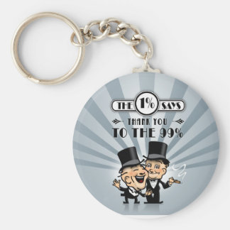 The One Percent Says Thank You Keychain