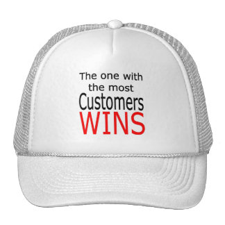 The one with the most customers wins trucker hat