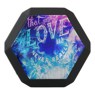 The Ones that Love Us in Creation's Heaven Black Bluetooth Speaker