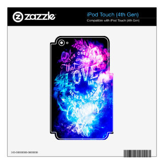 The Ones that Love Us in Creation's Heaven iPod Touch 4G Skin