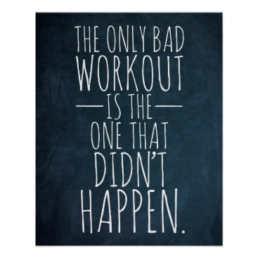 wordstolivebydesign The only bad workout... Gym/Fitness Poster