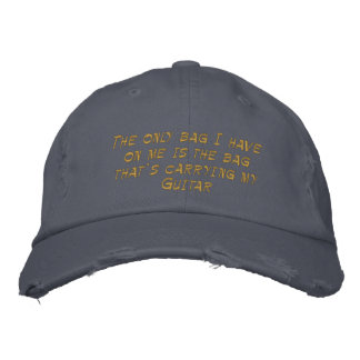 The only bag I have on me..Guitar Embroidered Hat