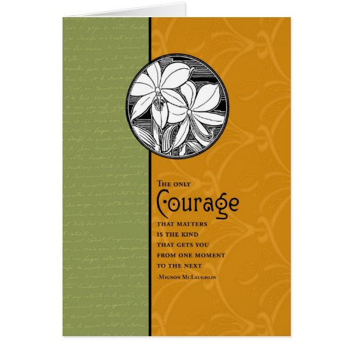 The Only Courage That Matters Greeting Card
