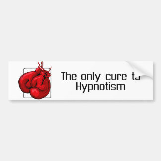 The only cure to Hypnotism Bumper Sticker