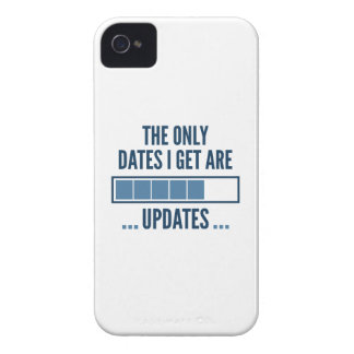 The Only Dates I Get Are Updates iPhone 4 Covers