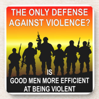 The Only Defense Against Violence? Good Men Coaster