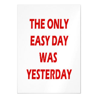 The Only Easy Day was Yesterday Quote Magnetic Card